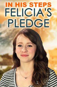 Felicia's Pledge - Standing Sun Productions