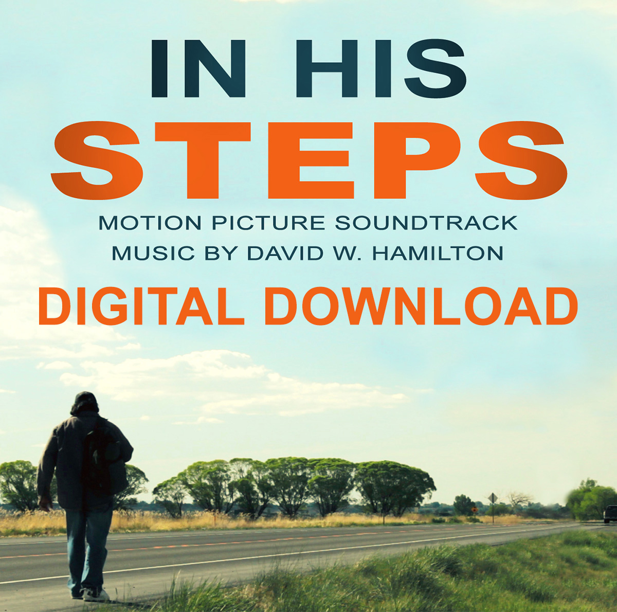 In His Steps Movie Soundtrack DIGITAL DOWNLOAD