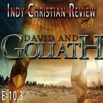 David and Goliath - Indy Christian Review - Standing Sun Productions