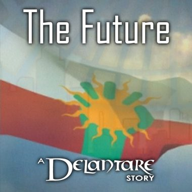 The Future: A Delantare Story - Standing Sun Prodcutions