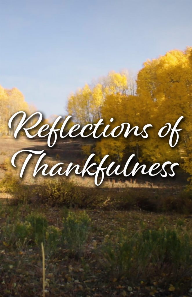 Reflections of Thankfulness - a short film by Standing Sun Productions