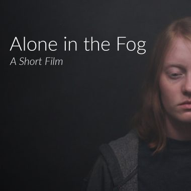 Alone in the Fog: A Short Film by Standing Sun Productions